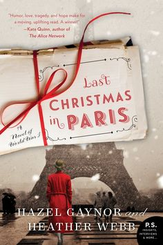 5 Books to Read Set in France: last christmas in paris by hazel gaynor and heather webb