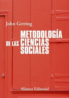 Metodología de la ciencias sociales : un marco unificado / John Gerring ; traducción de M.ª Teresa Casado Rodríguez