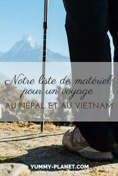 Notre avis sur l'équipement de voyage que nous avons testé au Népal et au Vietnam.