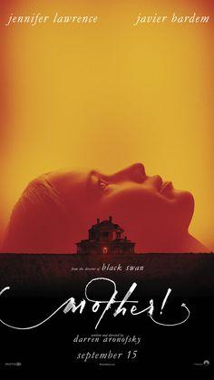 mother! starring Jennifer Lawrence & Javier Bardem | In select theaters September 15, 2017
