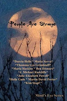 Here are twoshort, teaser excerpts for your reading pleasure, taken from the new anthology 'People Are Strange', the latest addition to the Mind's Eye Series. Each antholo…