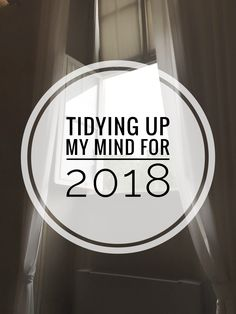 Trying to make myself a better person in 2018. Come and share your New Year's resolutions with me! #blog #post #resolutions #mind #2018 #tidying
