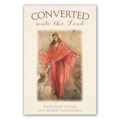 "Read ""Converted unto the Lord: Talks from the 2017 BYU Women's Conference"" by Various Authors available from Rakuten Kobo. Our conversion to the Lord does not end the day we are baptized. Rather, true conversion is a lifelong pursuit. Barbara Morgan, Lds Books, Keeping A Journal, Heart And Mind, Nonfiction Books, Conference, This Book, Lord, Speakers"