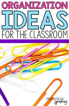 Super simple ideas for keeping the classroom organized with links to tons of other useful ideas.  I love the highlighter tip!