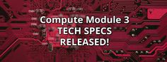 There will be two version of the Compute Module 3:  CM3 with a 4GB eMMC, and CM3 Lite without eMMC, but SD card signal are available to the baseboard. Apart from this difference, both modules shares the same specs...
