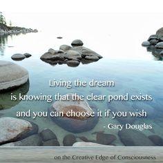 Living the dream Creative Edge of Consciousness