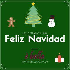 De parte de todo el equipo de Ebella, les deseamos unas Muy Felices Fiestas!!! Que pasen muy lindo!!! www.ebella.com.uy
