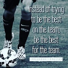 Sometimes you have to play a role instead of being the star of the show.Take pride in being a team player and helping your team succeed.