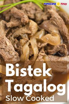 Slow Cooked Beefsteak is a Filipino dish known as bistek tagalog. It is composed of thin slices of beef such as sirloin or flank steak Slow Cooking, Slow Cooked Meals, Slow Cooker Beef, Slow Cooker Recipes, Crockpot Recipes, Cooking Recipes, Asian Cooking, Filipino Recipes, Recipes