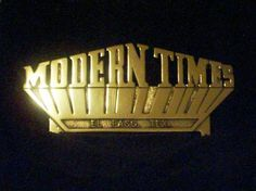 modern times plaque....