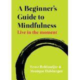 Translation of 'Voluit leven': A beginner's guide to Mindfulness.