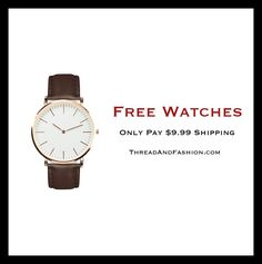 We believe everyone should wear a fashionable watch so we set out on a mission to make it happen! Only pay $9.99 shipping.