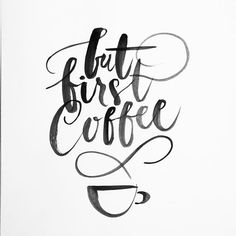 But First Coffee #daybydaylettering #wyzwanie #day3 @zenjablog  #lettering #typography