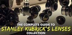 When you here the Stanley Kubrick you think of images. While working as a photographer he learned about composition, light and of course lenses...