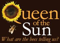 Queen of the Sun: What Are the Bees Telling Us? A documentary film about colony-collapse disorder | A Collective Eye Production
