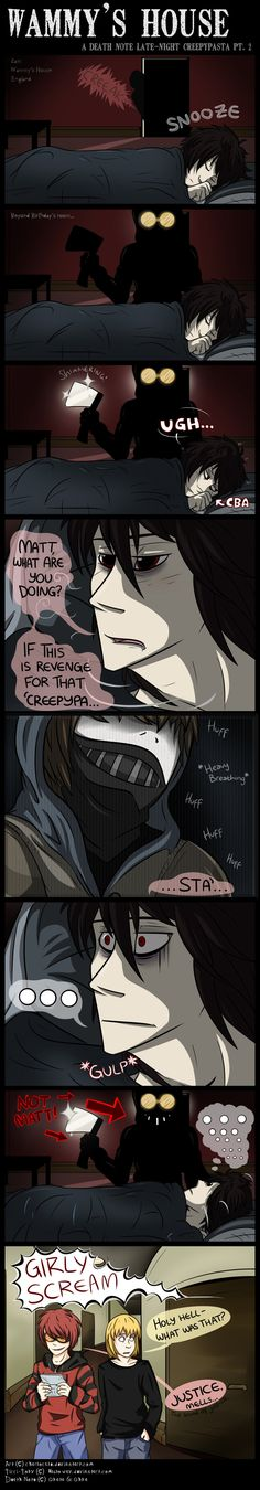 Death note x creepypasta °-° woah~ XD L meet toby Scary Creepypasta, Creepypasta Proxy, Creepypasta Ticci Toby, Death Note デスノート, Manga, Nate River, Creepy Pasta Family, Eyeless Jack, Jeff The Killer