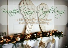 Beautiful, Large Angel Wings…a DIY tutorial for festive décor made for next to nothing!