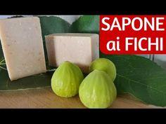 SAPONE AI FICHI FATTO IN CASA DA BENEDETTA - Homemade Fig Soap - YouTube
