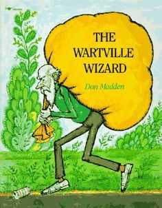 """The Wartville Wizard"" by Don Madden. Thematic Attic www.thematicattic.com (626) 332-2979"