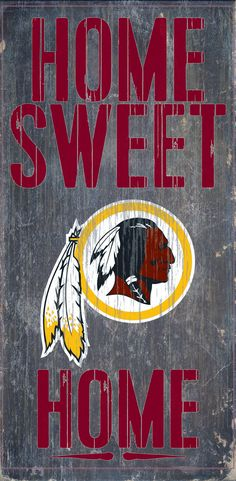 "Washington Redskins Wood Sign - Home Sweet Home 6""x12"""