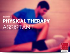 Becoming a Physical Therapist Assistant: Most Frequently Asked Questions