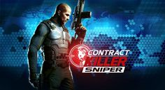 Contract Killer Sniper Cheats Hack Android and iOS