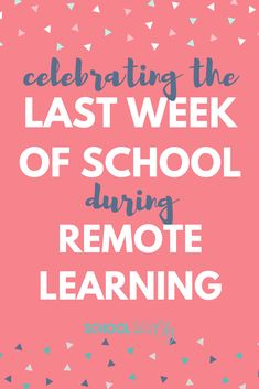 Read about how one elementary teacher will be celebrating the last week of school with her third graders during this time of remote learning. Teaching Skills, Teaching Reading, Teaching Resources, School Classroom, Google Classroom, End Of School Year, School Closures, School Hacks, School Ideas