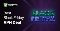 Hey you, looking for a fantastic deal offer on this Black Friday. You can save money this holiday season by using our easy-to-use VPN app for a very low price. Use PureVPN at only $79 for 5 years and enjoy and 88% discount for the entire period. Early Black Friday, Best Black Friday, Black Friday Deals, Best Vpn, 5 Years, Good News, Saving Money, Period, Neon Signs