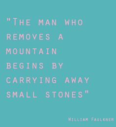 Life lessons by the worlds greatest men | William Faulkner