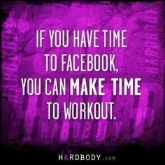 ...or if you have the time to look at Pinterest you have the time to workout :)