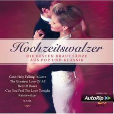 HOCHZEITSWALZER - die besten Brauttänze aus Pop und Klassik