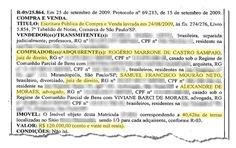 Dois meses após adquirir as novas terras em São Roque, Alexandre de Moraes comprou parte de outra propriedade rural com 40 hectares, desta vez no município de Inimutaba (182 km de Belo Horizonte), no centro do Estado de Minas Gerais. Cada hectare equivale a um campo de futebol.