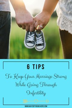 Are you and your husband struggling to get pregnant? Here are 6 tips to keep your marriage strong while going through infertility.