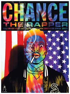 Kii Arens Chance The Rapper Rosemont Poster