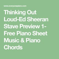 Thinking Out Loud-Ed Sheeran Stave Preview 1- Free Piano Sheet Music & Piano Chords