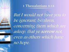 1 thessalonians 4 13 you do not grieve like powerpoint church sermon Slide05http://www.slideteam.net