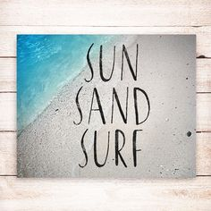 50% Sale SUN SAND SURF   Beach Wall Decor, Inspirational Quote Typography  Art Print