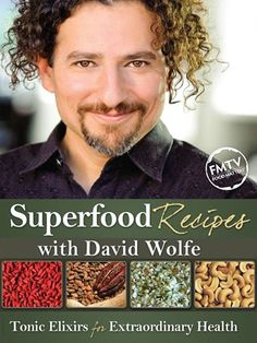 "Watch ""David Wolfe Superfood Recipes"" Online Now!   www.fmtv.com/program/superfood-recipes"
