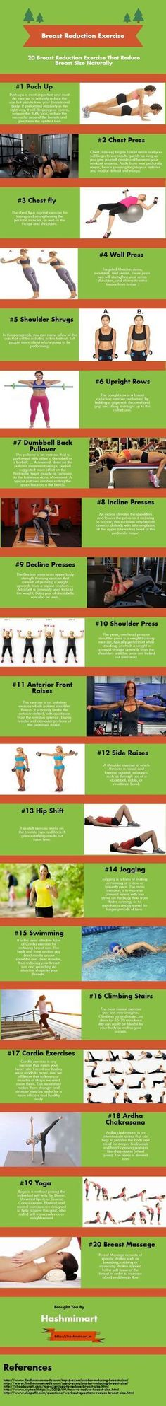 20 breast reduction exercise o reduce breast size naturally. Today, we have summarized 20 best and most effective breast reduction exercise that carves back your beauty and makes your breasts tones, shaped and uplifted. The continuous practice of a set of http://womensbusts.com/natural-ways-to-increase-breast-size