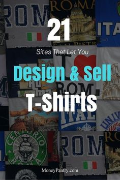 to Sell T-Shirts Online: 21 Best Places to Design & Sell Custom Tees Online You can make good money designing and selling custom t-shorts on these sites.You can make good money designing and selling custom t-shorts on these sites. Work From Home Jobs, Make Money From Home, Way To Make Money, Make Money Online, Money Fast, Teach Online, Affiliate Marketing, Marketing Articles, Marketing Jobs