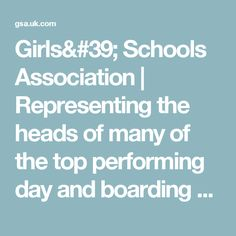 Girls' Schools Association | Representing the heads of many of the top performing day and boarding schools in the UK independent schools sector