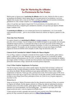 Tips De Marketing De Afiliados - La Persistencia Da Sus Frutos   by Fernando Amaro via Slideshare -> Mucha gente se interesa por el marketing de afiliados todos los años. Muchos de ellos se unen a un programa de afiliados y hacen alguna que otra cosa para promover los productos o servicios. Algunos dan un paso más y crean un sitio Web o un blog, pero muy pocos de nosotros terminamos ganándonos la vida a tiempo completo con el marketing de afiliados.