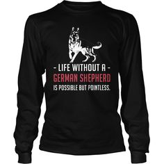 Life and #German Shepherd, Order HERE ==> https://www.sunfrog.com/Pets/125683563-735414754.html?8273, Please tag & share with your friends who would love it, #christmasgifts #superbowl #xmasgifts  #german shepherd dog quotes, german shepherd dog blue, german shepherd dog colors  #family #entertainment #food #drink #gardening #geek #hair #beauty #health #fitness #history