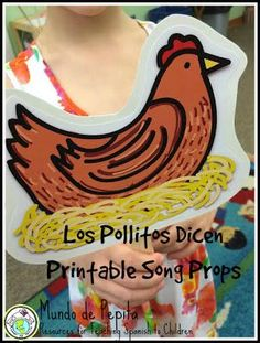 Printable Spanish song props for Preschool and elementary school kids! Act out Los Pollitos Dicen while they sing! Mundo de Pepita, Resources for Teaching Spanish to Children