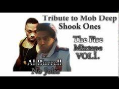\n        Mobb deep Shook Ones Tribute Al Burrell  No Joke\n      - YouTube\n