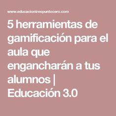 5 herramientas de gamificación para el aula que engancharán a tus alumnos   Educación 3.0 Flip Learn, Digital Literacy, Flipped Classroom, Cooperative Learning, Games For Teens, Mobile Learning, Project Based Learning, Study Motivation, Best Teacher