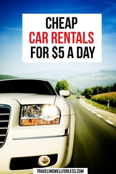 Time for a road trip! Did you know you can score cheap car rentals for less than $5 a day? Click through the post to learn more. | cheap car rentals } $5 a day car rentals | travel tips | travel deals | travel hacks | frugal travel tips | travel more for less | travelwell4less | travel hacking | TravelingWellForLess.com #travel #traveldeals  #travelhacks #travelhacking #travelwell4less