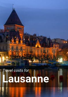 Travel costs for Lausanne