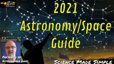 2021 Astronomy Highlights Everyone Else, Wonders Of The World, Astronomy, Make It Simple, Meant To Be, Highlights, Science, Writing, Shit Happens