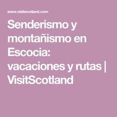 Senderismo y montañismo en Escocia: vacaciones y rutas | VisitScotland